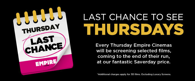 EMPIRE Last Chance To See Thursdays