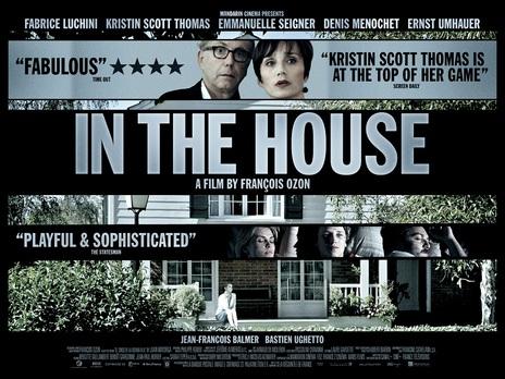 Empire Cinemas Film Synopsis In The House Dans La Maison