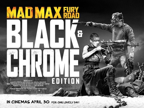 Film picture: Mad Max: Fury Road - Black And Chrome Edition
