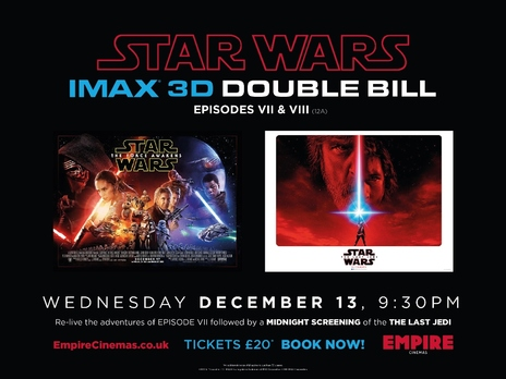 Film picture: Star Wars - IMAX 3D Double Bill - EPISODES VII & VIII