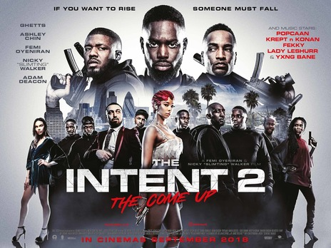 Film picture: The Intent 2: The Come Up