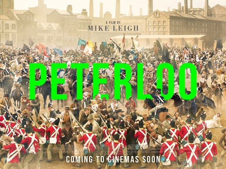Film picture: Peterloo - Plus Satellite Broadcast Of Live Q&A From Manchester