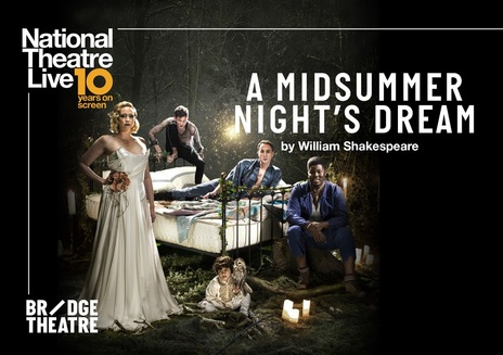 Film picture: NT Live - A Midsummer Nights Dream