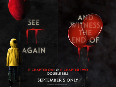 Film picture: IT CHAPTER ONE / IT CHAPTER TWO Double Bill.