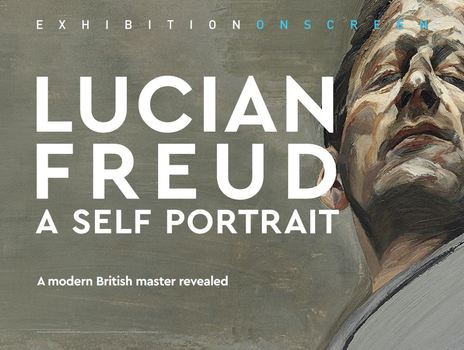 Film picture: Exhibition On Screen: Lucian Freud - A Self Portrait