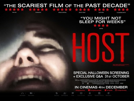 Film picture: Host - Special Halloween screening with an exclusive (recorded) cast and crew Q&A.