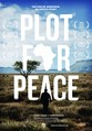 Plot For Peace is a documentary thriller that tells an untold story behind the secret events leading up to the end of apartheid and ultimately the release of Nelson Mandela.