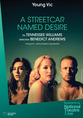 NT Live - A Streetcar Named Desire