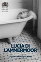 ROH - Lucia Di Lammermoor (Live)