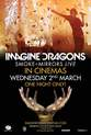 Imagine Dragons: Smoke + Mirrors Live (Concert)