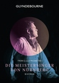 Glyndebourne: Die Meistersinger Von Nurnberg