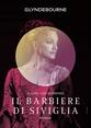 Glyndebourne: Il Barbiere Di Siviglia