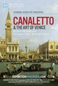 Exhibition On Screen: Canaletto 2017