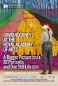 DAVID HOCKNEY AT THE ROYAL ACADEMY OF ARTS: A Bigger Picture 2012 & 82 Portraits and One Still Life 2016.