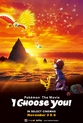 Pok�mon Movie: I Choose You!