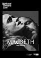 NT Live - Macbeth