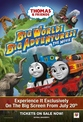 Thomas & Friends: Big World! Big Adventues! The Movie