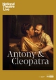 NT Live - Antony & Cleopatra