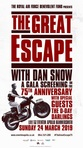 The Great Escape With Dan Snow: A Gala Screening On The 75th Anniversary