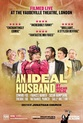 Oscar Wilde Season: An Ideal Husband (Encore)