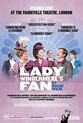 Oscar Wilde Season: Lady Windermere's Fan (Encore)