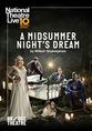 NT Live - A Midsummer Nights Dream