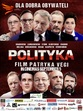 Polityka (Polish With English Subtitles)