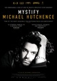 Mystify Michael Hutchence - EXCLUSIVE PREVIEW WITH EXTRA CONTENT.