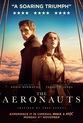 Pilot Amelia Wren (Felicity Jones) and scientist James Glaisher (Eddie Redmayne) find themselves in an epic fight for survival while attempting to make discoveries in a hot air balloon.
