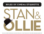 Stan & Ollie - CINEMA ETIQUETTE GUIDE