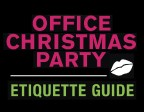 OFFICE CHRISTMAS PARTY ETIQUETTE GUIDE