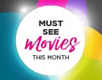 MUST SEE MOVIES THIS SEPTEMBER