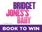 BOOK TO WIN WITH BRIDGET JONES'S BABY